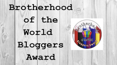 Brotherhood of the World Bloggers Award