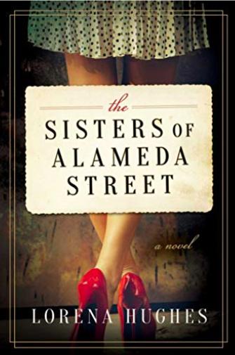 sisters of alameda street by lorena hughes