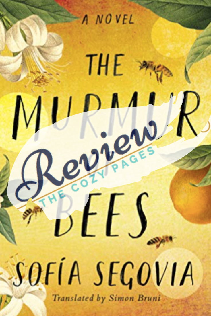 the murmur of bees by sofia segovia review