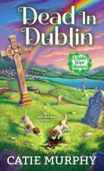 Dead in Dublin by Catie Murphy