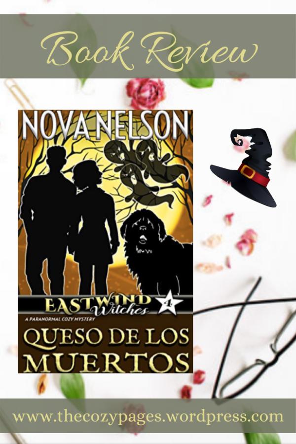 queso de muertos by nova nelson review