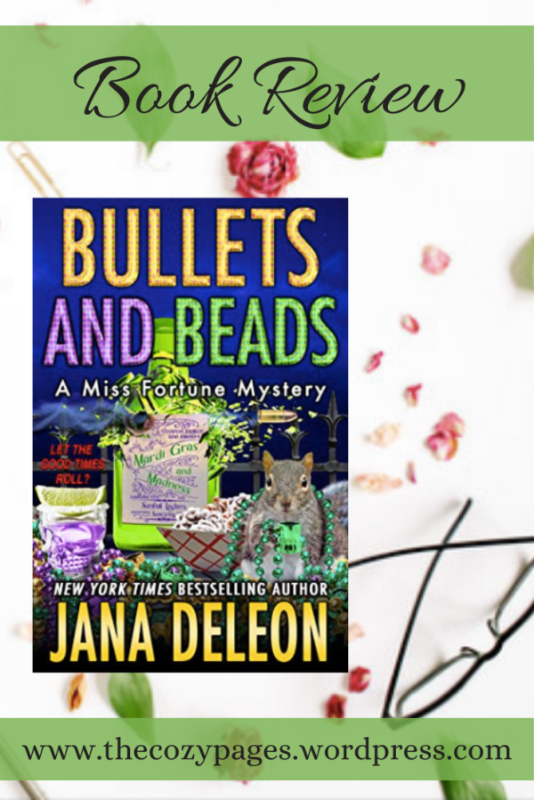 bullets and beads by jana deleon review