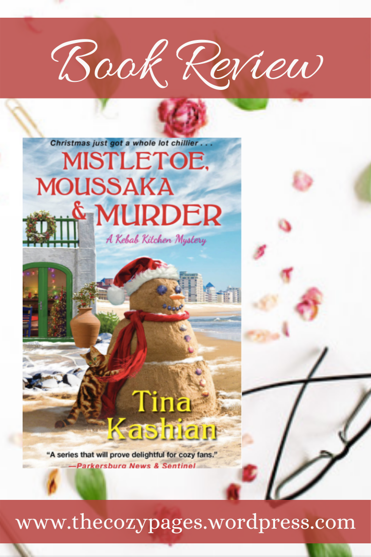 Mistletoe, Moussaka, and Murder by Tina Kashian review