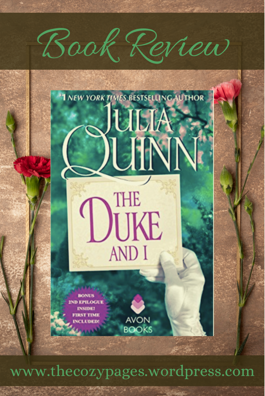 brown background with two red carnations and book cover of the duke and i by julia quinn