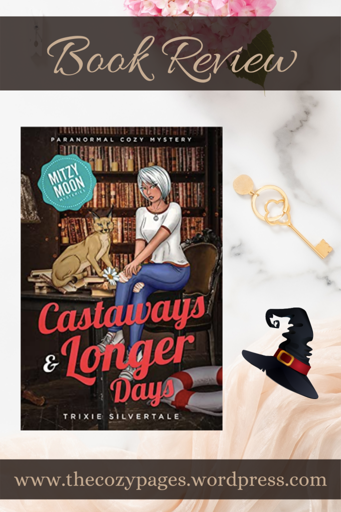 castaways and Longer Days by trixie silvertale review