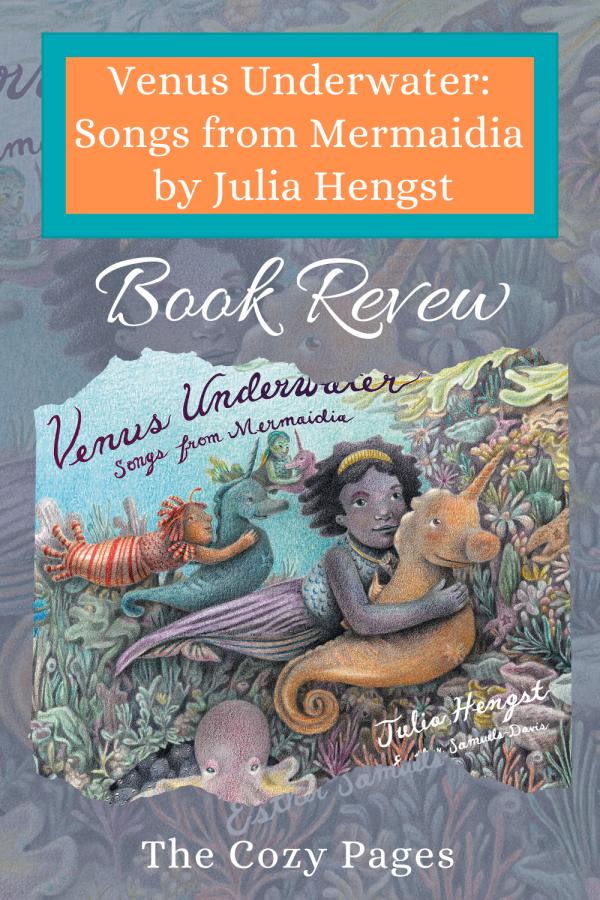 Review of Venus Underwater: Songs from Mermaidia by Julia Hengst